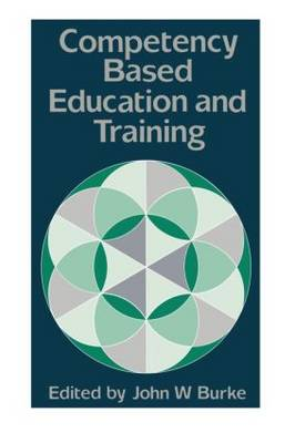 Competency Based Education And Training (Paperback)