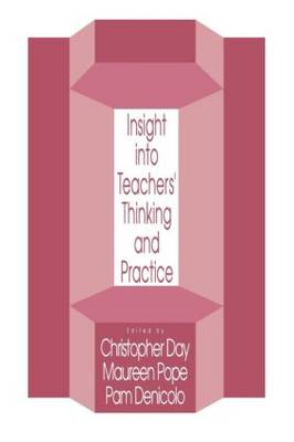Insights Into Teachers' Thinking And Practice (Paperback)