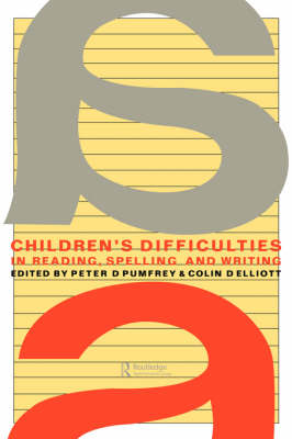 Children's Difficulties In Reading, Spelling and Writing: Challenges And Responses (Paperback)