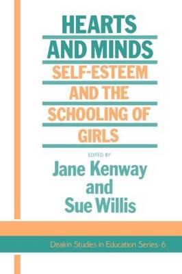 Hearts And Minds: Self-Esteem And The Schooling Of Girls (Paperback)
