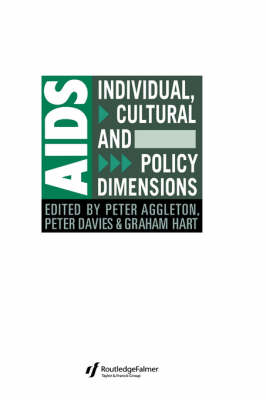 AIDS: Individual, Cultural And Policy Dimensions - Social Aspects of AIDS (Hardback)