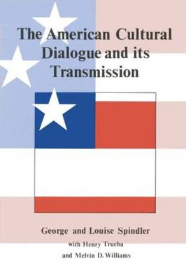 The American Cultural Dialogue And Its Transmission (Hardback)