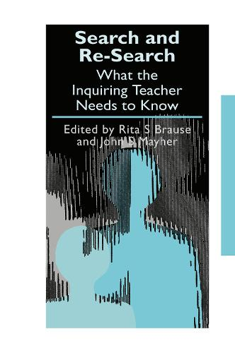 Search and re-search: What the inquiring teacher needs to know - Teachers' Library (Hardback)