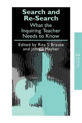 Search and re-search: What the inquiring teacher needs to know - Teachers' Library (Paperback)