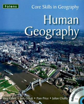 Core Skills in Geography: Human Geography File & CD
