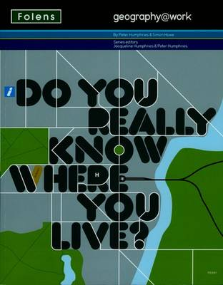 Geography@work1: Do You Really Know Where You Live? Student Book (Paperback)