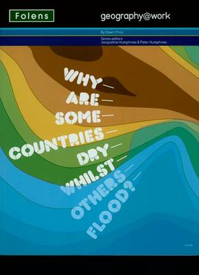 Geography@work1: Why are Some Countries Dry... Student Book (Paperback)