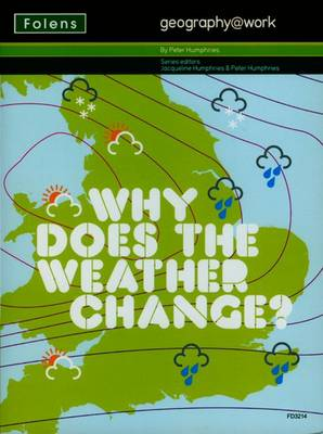 Geography@work: (2) Why Does the Weather Change? Teacher CD-ROM (CD-ROM)