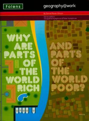 Geography@work: (3) Why are Parts of the World Rich... Teacher CD-ROM (CD-I)