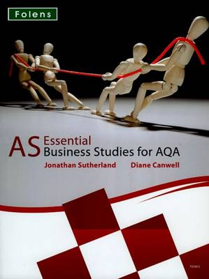 Essential Business Studies A Level: AS Student Book for AQA - Essential Business Studies A Level (Paperback)