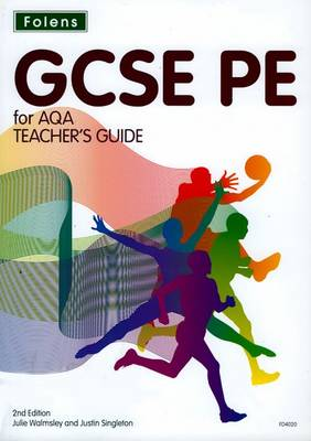 GCSE PE for AQA: Teacher Guide & CD-ROM - GCSE PE for AQA
