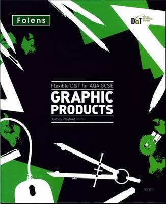 Flexible D&T: GCSE for AQA Graphic Products Teacher's Pack