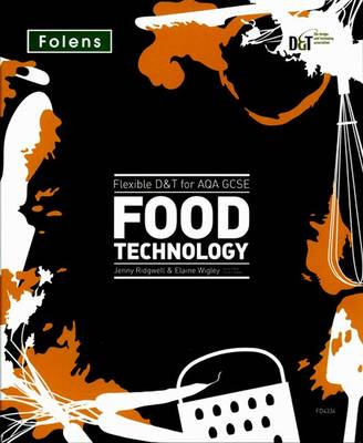 Flexible D&T: GCSE for AQA Food Technology Teacher's Pack