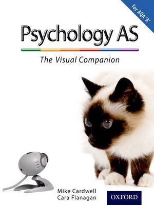 The Complete Companions: AS Visual Companion for AQA A Psychology (Paperback)