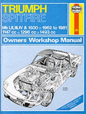 Triumph Spitfire Mk.1, 2, 3, 4 & 1500 1962-81 Owner's Workshop Manual - Service & repair manuals (Hardback)