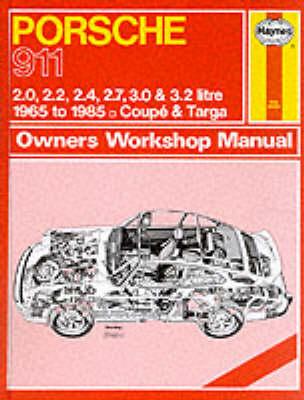 Porsche 911, 1965-85 Coupe and Targa Owner's Workshop Manual - Service & repair manuals (Hardback)