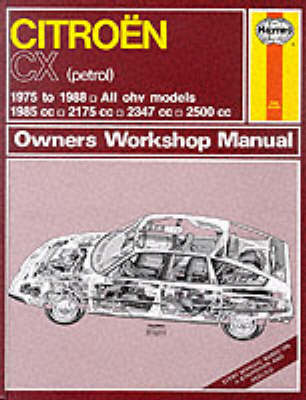Citroen CX (Petrol)1975-88 Owner's Workshop Manual - Service & repair manuals (Hardback)