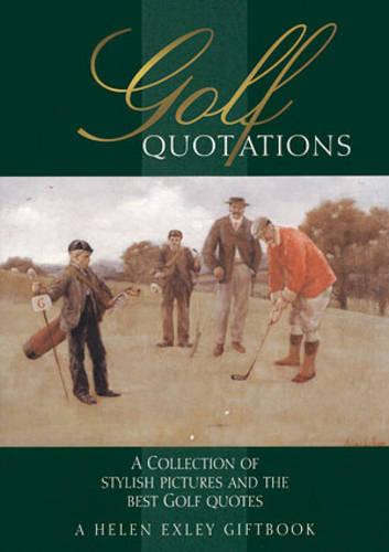 Golf Quotations - In Quotations (Hardback)