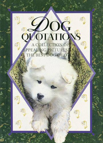 Dog Quotations - In Quotations (Hardback)