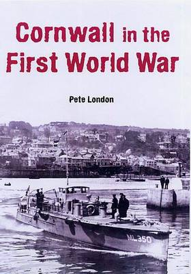 Cornwall in the First World War (Paperback)