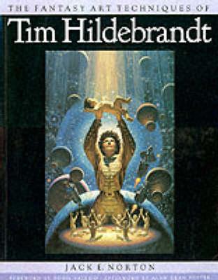 FANTASY ART TECH OF TIM HILDEBRANDT (Paperback)