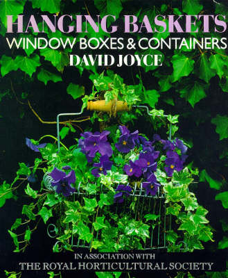 Hanging Baskets, Window Boxes and Containers (Paperback)