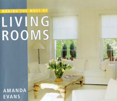 Making the Most of Living Rooms (Paperback)