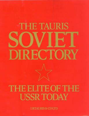 The Tauris Soviet Directory 1988 (Hardback)