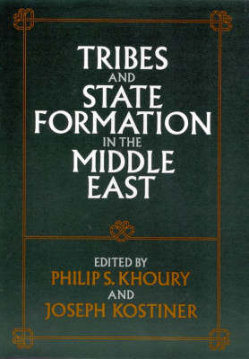 Tribes and State Formation in the Middle East (Hardback)