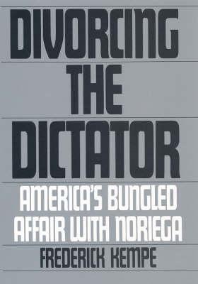 Divorcing the Dictator (Hardback)