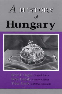 A History of Hungary (Hardback)