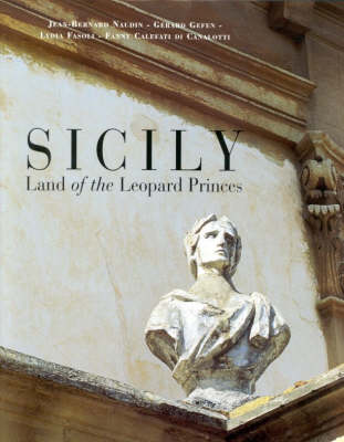 Sicily: Land of the Leopard Princes (Hardback)