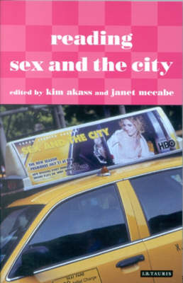 "Reading ""Sex and the City"" - Reading Contemporary Television (Paperback)"
