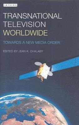 Transnational Television Worldwide (Hardback)