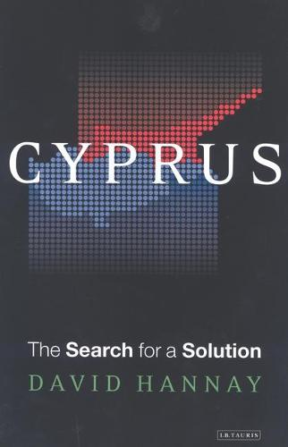 Cyprus: The Search for a Solution (Hardback)