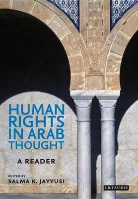 Human Rights in Arab Thought: A Reader (Hardback)