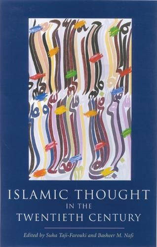 Islamic Thought in the Twentieth Century (Paperback)