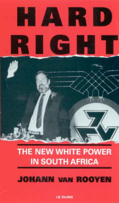 Hard Right: New White Power in South Africa (Paperback)