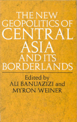 The New Geopolitics of Central Asia (Paperback)