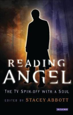 Reading Angel: The TV Spin-off with a Soul (Paperback)