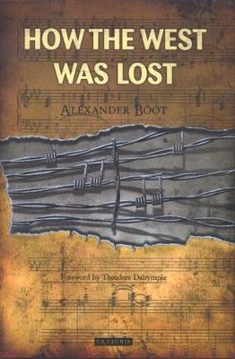 How the West Was Lost (Hardback)