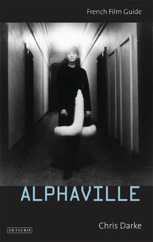 Alphaville - Cine-File French Film Guides (Paperback)