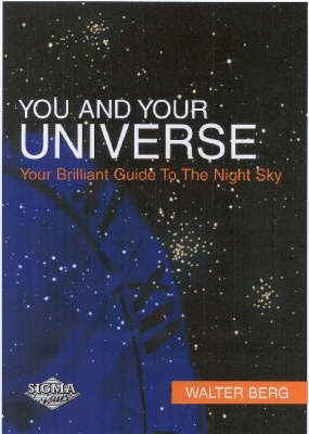 The Universe and You: Your Brilliant Guide to the Night Sky (Paperback)