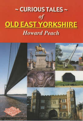 Curious Tales of Old East Yorkshire (Paperback)