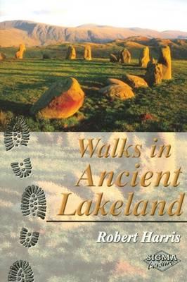 Walks in Ancient Lakeland (Paperback)