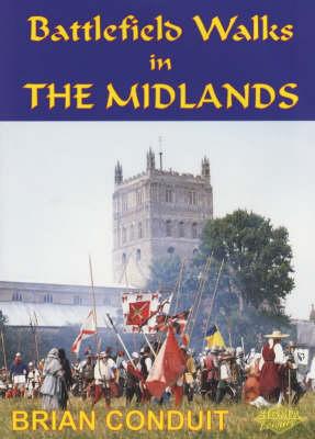 Battlefield Walks in the Midlands (Paperback)