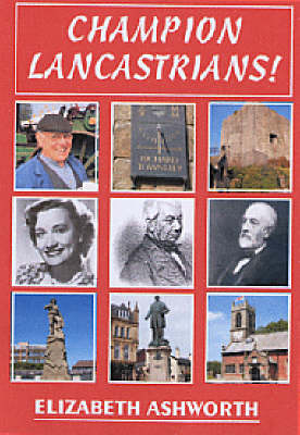 Champion Lancastrians! (Paperback)