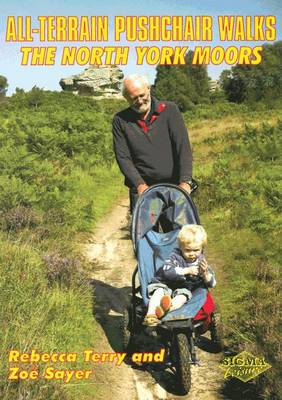 North York Moors - All-Terrain Pushchair Walks (Paperback)