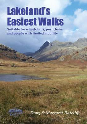 Lakeland's Easiest Walks: Suitable for Wheelchairs, Pushchairs and People with Limited Mobility (Paperback)
