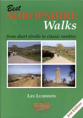 Best Shropshire Walks: From Short Strolls to Classic Rambles (Paperback)